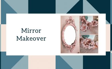 Mirror Makeover diy interior decorating