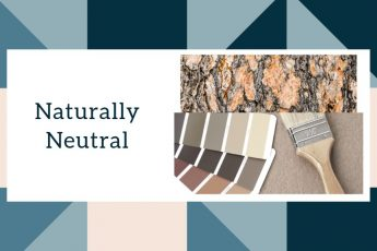 Naturally Neutral colors in interior design