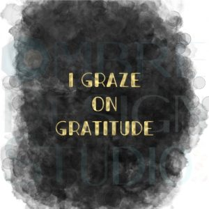 Gratitude Gold Smokey Black White Printable Digital Download