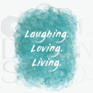 Product Digital Download Printable Laughing Loving Living Teal White