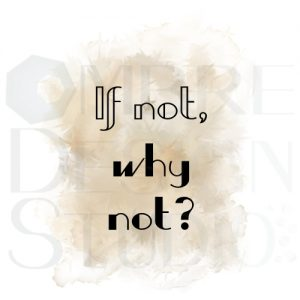 Product Digital Download Printable Why Not White Tan Brown Taupe Grey Black