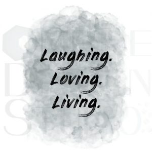 Product Digital Download Printable Laughing Loving Living Grey White