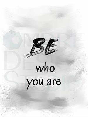 Be You Product Printable Digital Download Printable White Black Grey