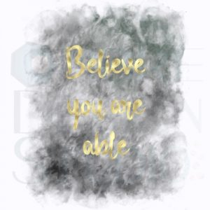 Product Digital Download Printable Believe Gold Black White Grey Charcoal