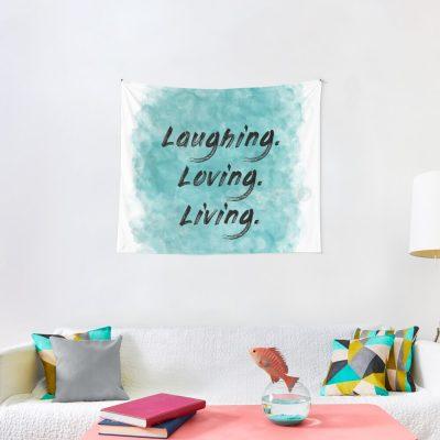 Laughing, loving, living tapestry