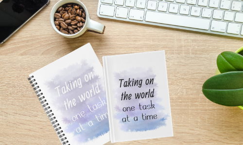 Taking on the world, one task at a time - notebook and hardcover journal